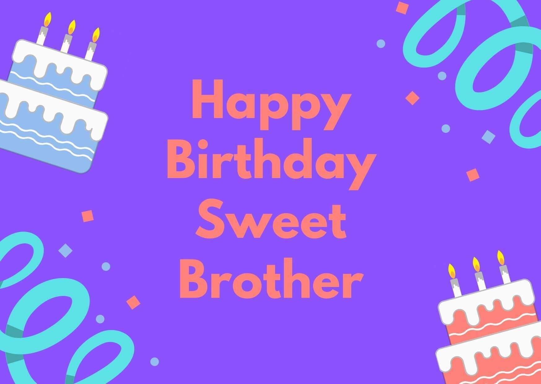 Birthday Wishes to Brother 2021