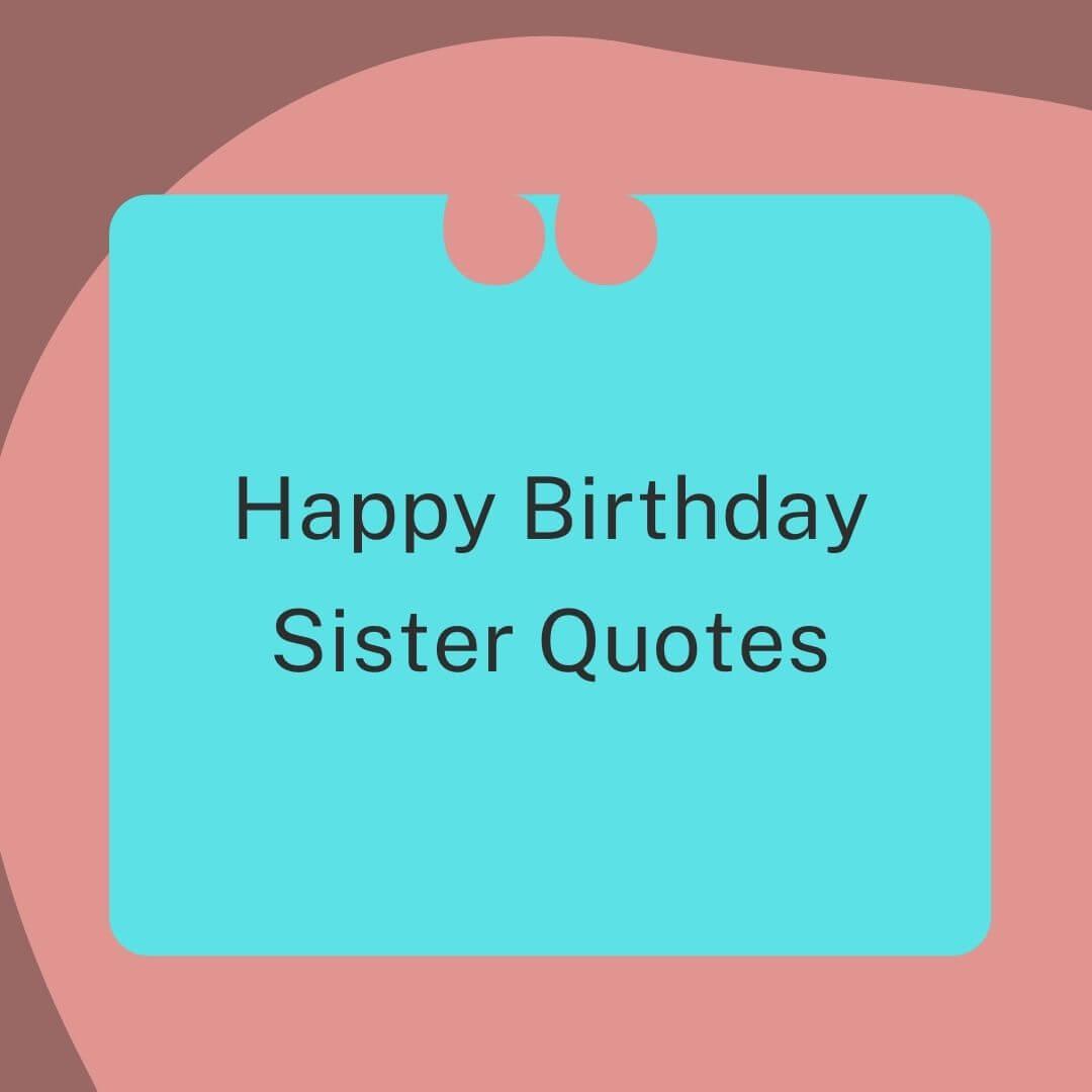 Happy Birthday Sister Quotes free Image