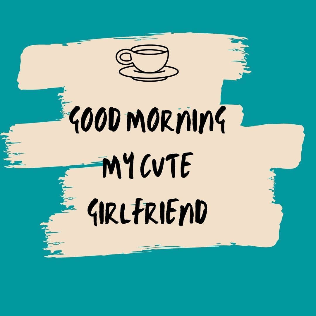 Good Morning Love Messages for Girlfriend image