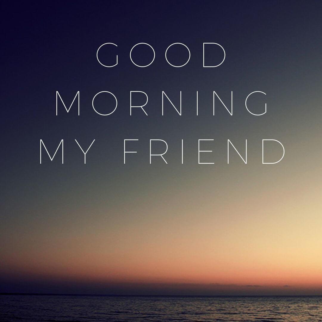 Good Morning My friend image free