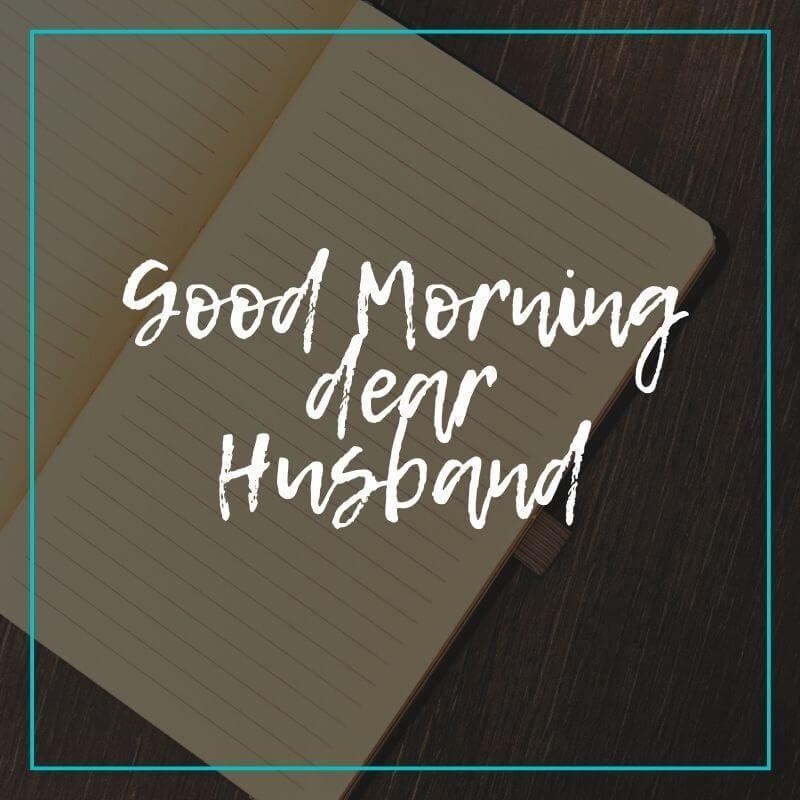 Good Morning Messages for Husband Image free download